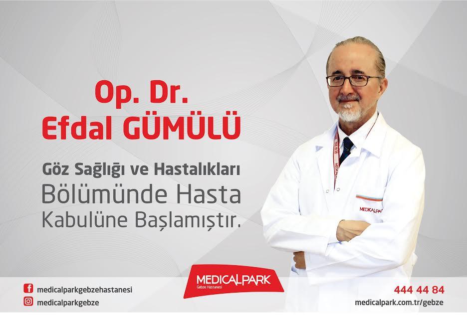 OP. DR. EFDAL GÜMÜLÜ MEDICAL PARK GEBZE HASTANESİ'NDE