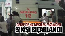 Gebze'de Kız meselesi yüzünden 3 kişi bıçaklandı!