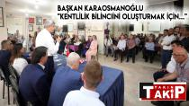 Başkan Karaosmanoğlu ''Kentlilik bilincini oluşturmak için...''