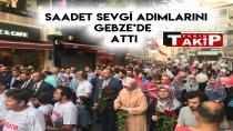 Saadet sevgi adımlarını Gebze'de attı