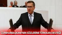 Cumhurbaşkanı'nın sözlerine Türkkan desteği