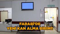 Farabi'de yeni kan alma birimi!