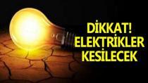 Dikkat! elektrikler kesilecek!